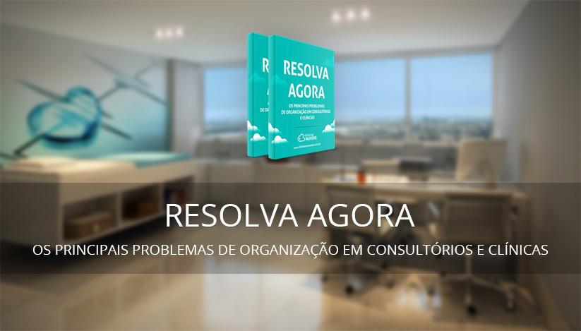 Ebook gratuito: como organizar seu consultório ou clínica