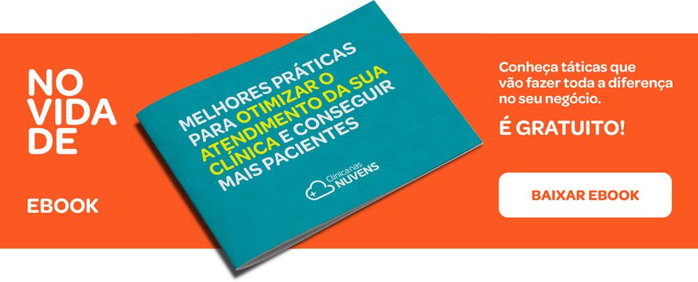 eBook gratuito - Melhores práticas para otimizar o atendimento da sua clínica e conseguir mais pacientes