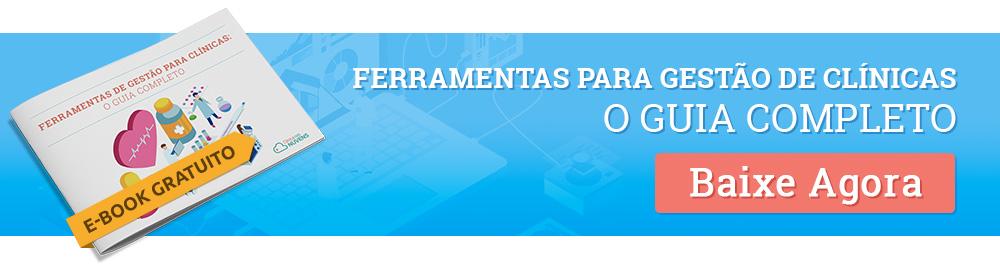 E-book - Ferramentas para gestão de clínicas, o guia completo.
